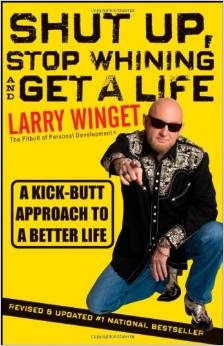 Shut Up and Quit Whining book cover